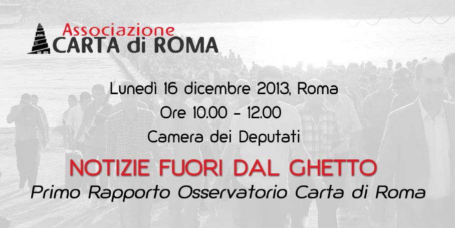 Notizie Fuori dal Ghetto, primo rapporto annuale di Associazione Carta di Roma