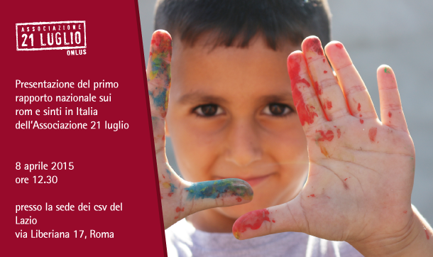 Rom e sinti in Italia: Associazione 21 luglio presenta il rapporto