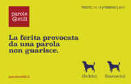 Parole Ostili: a Trieste il 17 e 18 febbraio giornalisti, docenti e istituzioni contro l'odio in rete