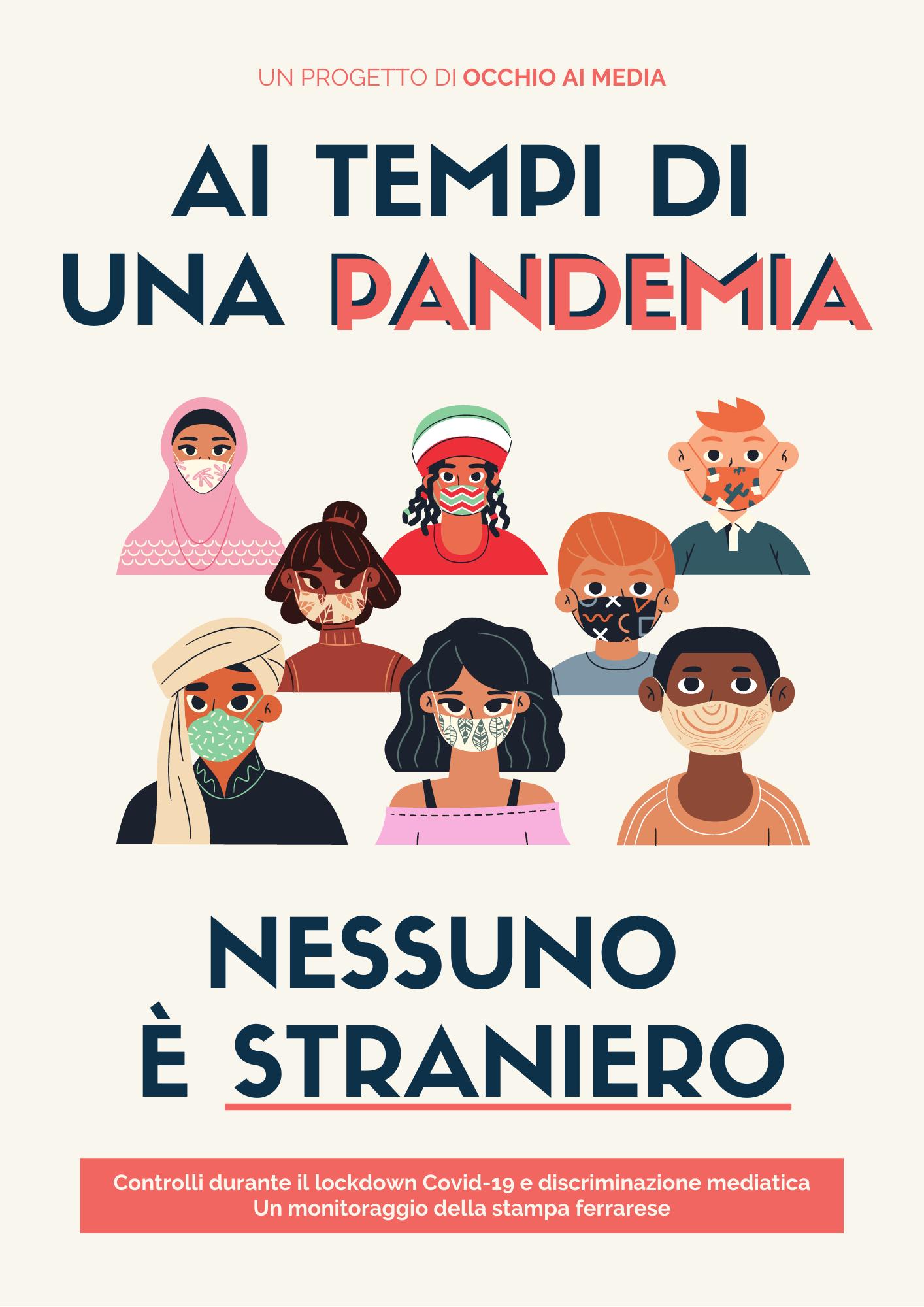 Ai tempi di una pandemia nessuno è straniero